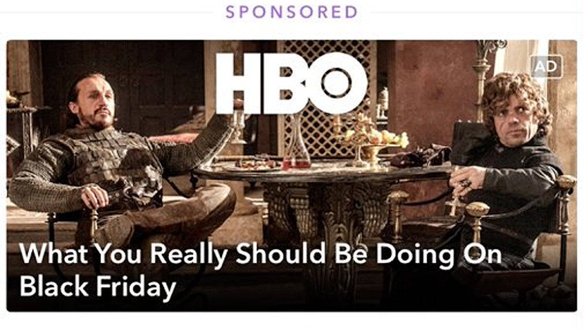 HBO nutzte die neuen Promoted Stories bei Snapchat am Black Friday.