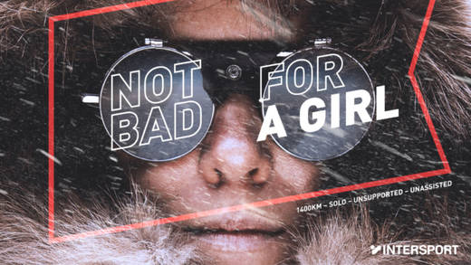 "Mit ""Not bad for a Girl"" will Intersport Frauen zu Höchstleistungen ermutigen."