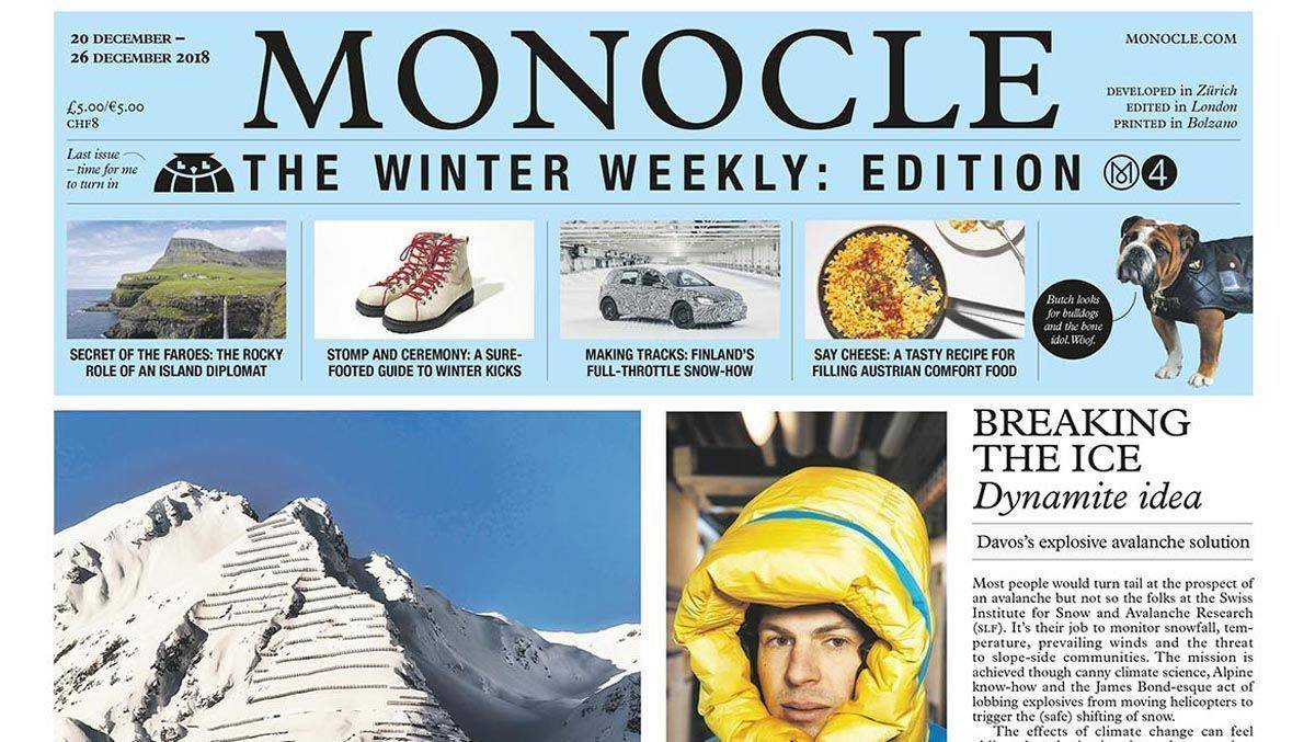 Bald auch in einer deutschen Version: Monocle - The Winter Weekly.